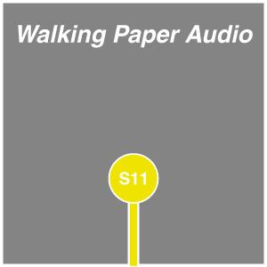 Walking Paper Audio Spring 11